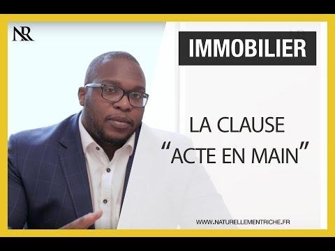 """Immobilier : La clause """"acte en main"""""""