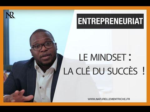 Business : Le mindset, la clé du succès !