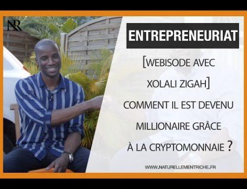 [Webisode w/ Xolali Zigah] Comment il est devenu millionaire grâce à la cryptomonnaie ?